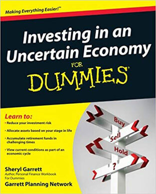 Investing in an Uncertain Economy for Dummies